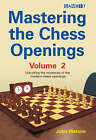 Mastering the Chess Openings: v. 2 by John Watson (Paperback, 2007)