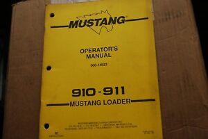 mustang 910 911 skid steer loader owner operator operation rh ebay com Mustang Skid Steer Parts List 442 Mustang Skid Loader