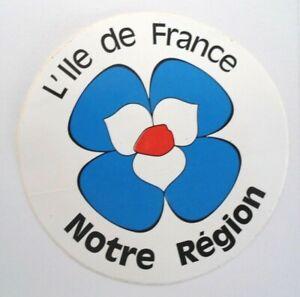 Reise-Aufkleber Ile De France Notre Region Northern France Agglomeration Paris