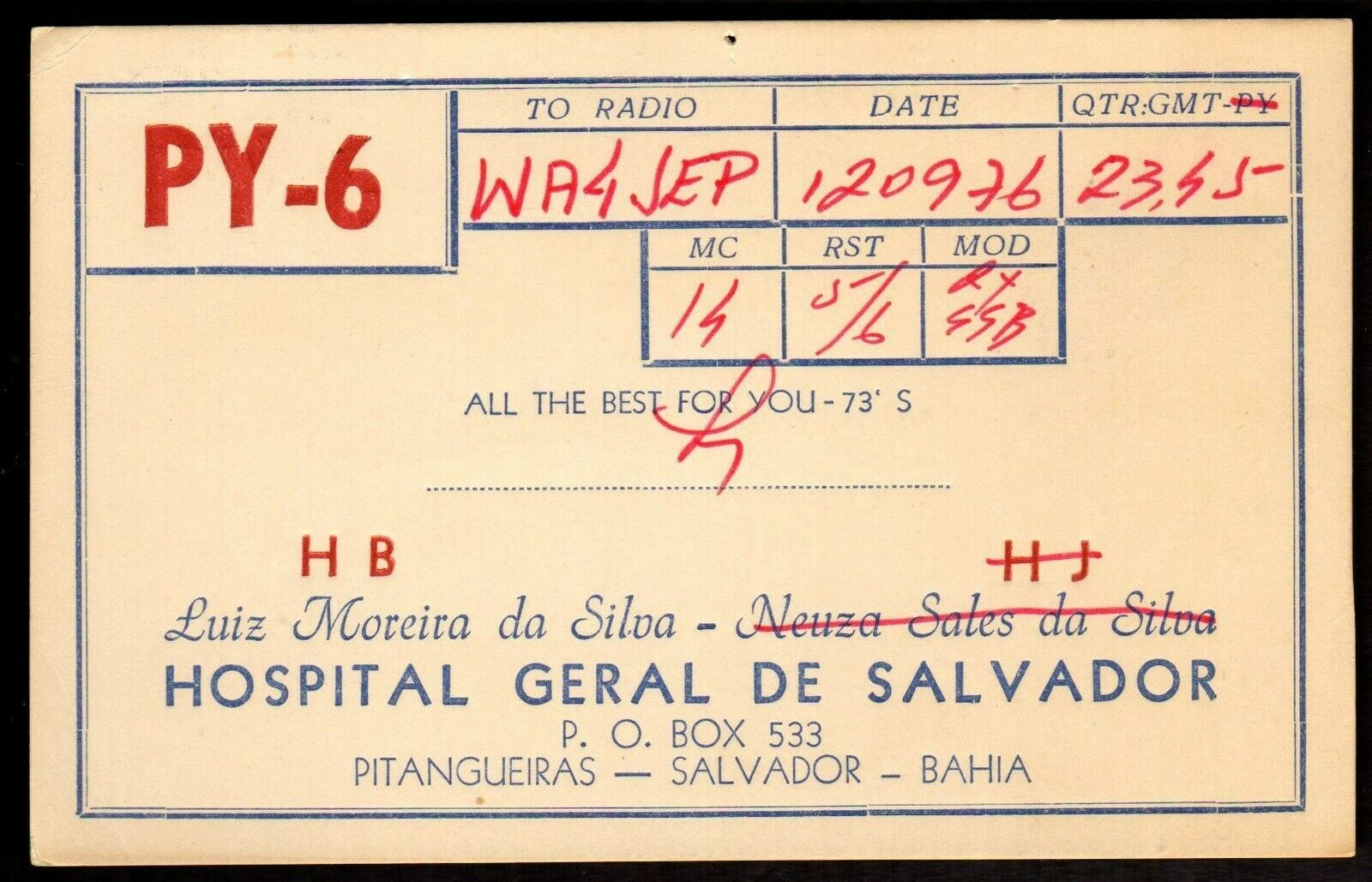 QSL Radio Card Hospital Geral De Salvador,PY-6,Luiz,Army Hospital, (Q3396)