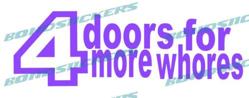Vinilo de corte Pegatina 4 doors for more whores JDM sticker decal  racing