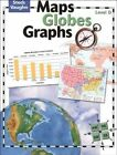 Maps Globes and Graphs Level D 9780739891049 by Henry Billings Paperback