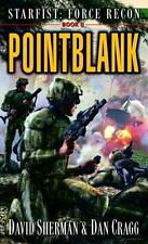 Starfist Force Recon: Pointblank Bk. 2 by David Sherman and Dan Cragg (2006, Paperback)