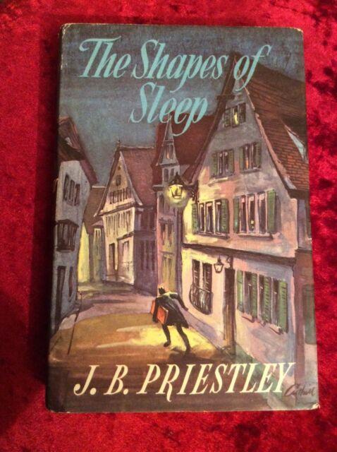 Shapes of Sleep by J. B. Priestley (Hardback, 1963)