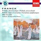 Franck: Pr'lude, Choral et fugue; Pr'lude Aria et final; Pr'lude, fugue & variation; Variations symphoniques (CD, Jan-1993, EMI Classics)