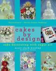 Cakes by Design : The Magical World of Sugar Art by Michael G. Farace and Scott Clark Woolley (2003, Paperback)