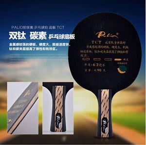 Palio TCT CARBON Titanium Table Tennis ping pong bat paddle Shakehand / Penhold