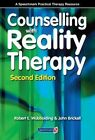 Counselling with Reality Therapy by Robert Wubbolding (Paperback, 2015)