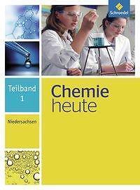 1 von 1 - Chemie heute. Teilband 1. Niedersachsen (Schulbuch)