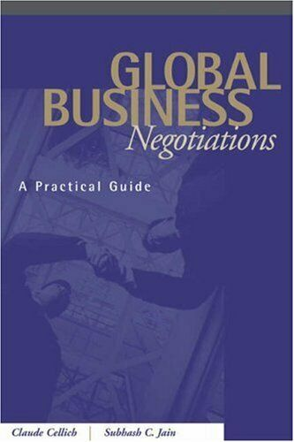 Global Business Negotiations : A Practical Guide by Cellich, Claude -ExLibrary