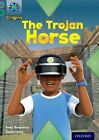 Project X Origins: Grey Book Band, Oxford Level 12: Myths and Legends: The Trojan Horse by Tony Bradman (Paperback, 2014)