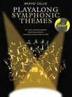 Cello Playalong Symphonic Themes by Amsco Music (Mixed media product, 2008)