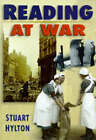 Reading at War by Stuart Hylton (Paperback, 1996)