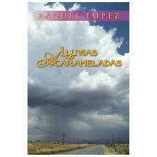 Lluvias Acarameladas by Raquel LPez (2013, Paperback)