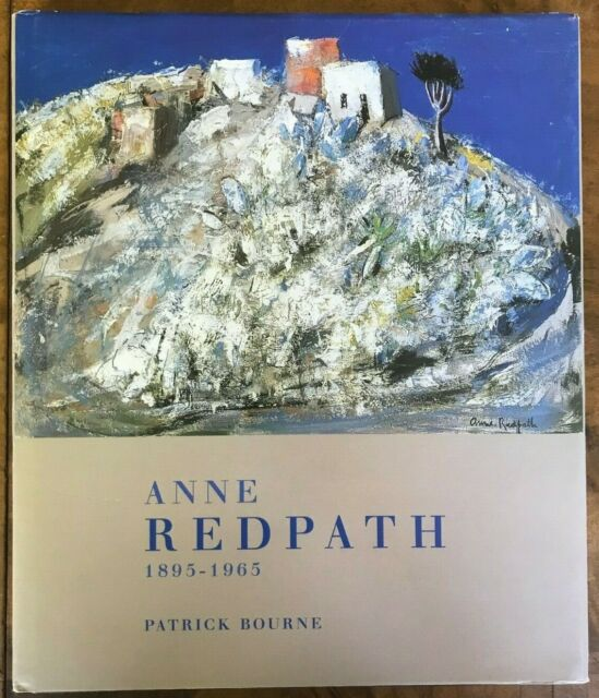 Anne Redpath 1895-1965 by Patrick Bourne (Hardback, 2004)