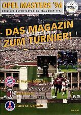 Masters 12.08.1996 Bayern München, AC Mailand, Paris Saint-Germain - Das Magazin