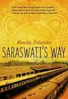 Saraswati's Way by Monika Schroder (Paperback / softback, 2014)