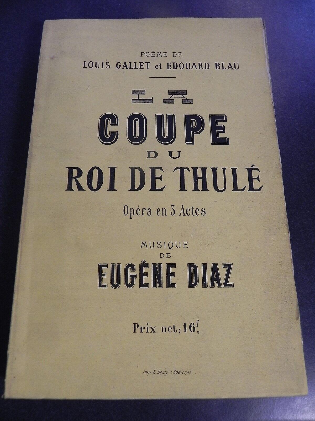 DIAZ Eugène La Coupe du Roi Thulé opéra Partition sheet music score XIXe