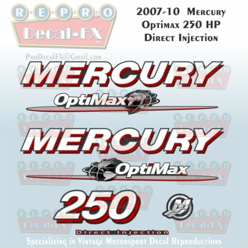 07-10 Mercury Optimax Globe 250HP Direct Injection Outboard Repro 7 Pc Decals