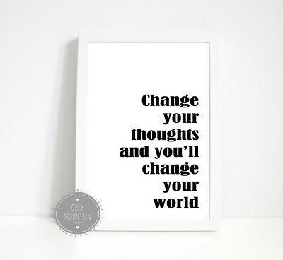 decor Quote Change your thoughts A5 A4 motivational Unframed