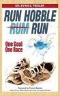 Run Hobble Rum Run by Dr Evan S Fiedler (Paperback / softback, 2015)