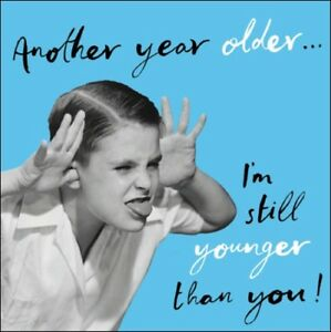 Image Is Loading Another Year Older Retro Humour Birthday Card Funny
