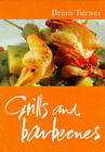 Grills and Barbecues by Brian Turner (Paperback, 1997)