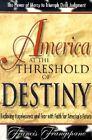 America at the Threshold of Destiny by Reverend Francis Frangipane (Paperback / softback, 1999)