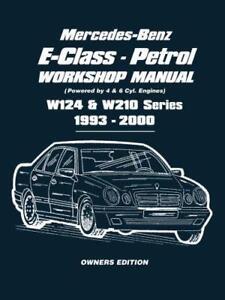 Mercedes-Benz-E-Class-Petrol-W124-amp-W210-Workshop-Manual-1993-2000-Easy-to-fo