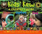 Kids' Kew: A Children's Guide by Dr. Miranda MacQuitty (Paperback, 2000)