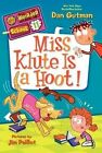 Miss Klute is a Hoot! by Dan Gutman (Paperback, 2014)