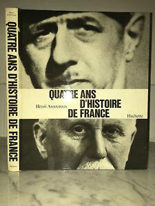 Henri Amouroux - Cuatro Años De 'Historia de France - 1966 - Hachette