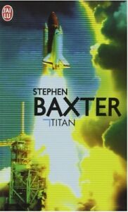 Titan-de-Stephen-Baxter-J-039-ai-lu-Occasion-Tres-bon-etat