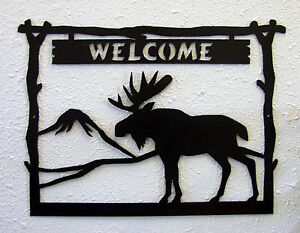 Image Is Loading Moose Welcome Sign Plaque Rustic Lodge Metal Art
