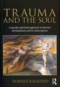 Trauma-and-the-Soul-A-psycho-spiritual-approach-to-human-develo-9780415681469