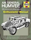 AM General Humvee Manual: The US Army's Iconic High-mobility Multi-purpose Wheeled Vehicle (HMMWV) by Pat Ware (Hardback, 2014)