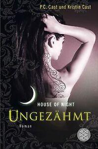 Ungezaehmt-House-of-Night-4-von-Cast-P-C-Cast-Kristin-Buch-Zustand-gut