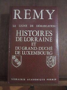 Remy-La-ligne-de-demarcation-Histoires-de-Lorraine-et-du-Grand-Duche-de-Lux