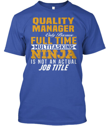 Only Because Full Time Standard Unisex T-shirt Soft Quality Manager