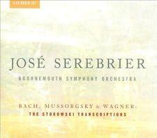 Jose Serebrier: Bach, Mussorgsky & Wagner - The Stokowski Transcriptions, New Mu