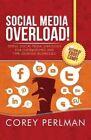 Social Media Overload by Corey Perlman (Paperback / softback, 2014)