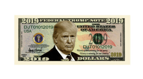Pack of 25 Donald Trump 2020 Re-Election Presidential Novelty Dollar Bill 2019