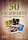 50 Sachwerte, die Sie gut schlafen lassen von Michael Brückner (2012, Gebundene Ausgabe)