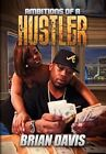 Ambitions of a Hustler 9781453522493 by Brian Davis Hardcover