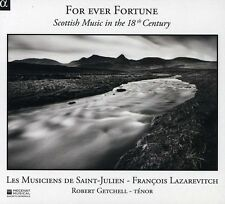 Robert Getchell, Les - For Ever Fortune: Scottish Music in 18th Century [New CD]