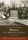 Berea and Madison County by Jacqueline Grisby Burnside (Paperback / softback, 2007)