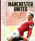 Manchester United by Jim Whiting (Paperback / softback, 2016)
