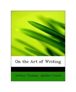 Arthur-Thomas-Quiller-Couch-on-the-Art-of-Writing