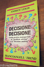 ANDREW LEIGH Decisioni decisioni francoangeli franco angeli trend 1994 guida