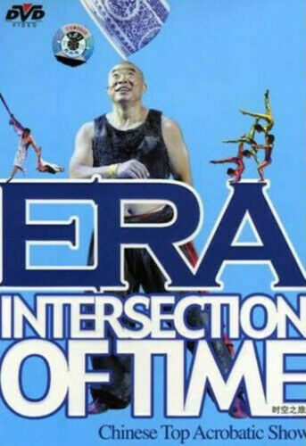 Era Intersection of Time - Chinese Top Acrobatic Show DVD (2009) cert E